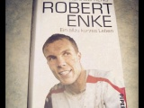 Ronald Reng – Robert Enke: Ein allzu kurzesLeben