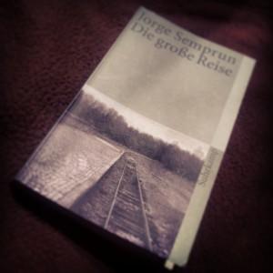 Jorge Semprún - Die große Reise