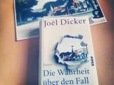 Joël Dicker – Die Wahrheit über den Fall HarryQuebert