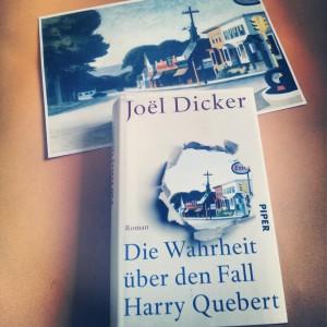 Joël Dicker – Die Wahrheit über den Fall Harry Quebert