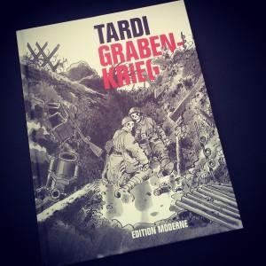 Jacques Tardi - Grabenkrieg