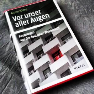 Bruno Schrep - Vor unser aller Augen