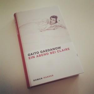 Gaito Gasdanow - Ein Abend bei Claire