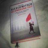 Swetlana Alexijewitsch –Secondhand-Zeit