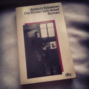 Anatoli Rybakow - Die Kinder vom Arbat