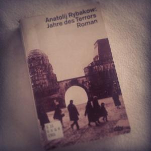 Anatoli Rybakow – Jahre des Terrors