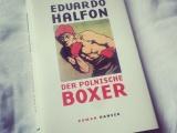 Eduardo Halfon – Der polnischeBoxer