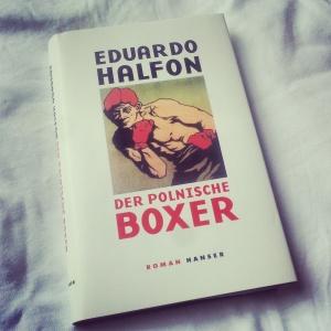 Eduardo Halfon - Der polnische Boxer