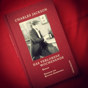 Charles Jackson - Das verlorene Wochenende