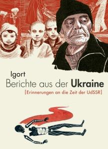 Igort - Berichte aus der Ukraine