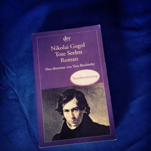 Nikolai Gogol - Toten Seelen