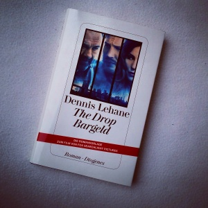 Dennis Lehane - The Drop - Bargeld