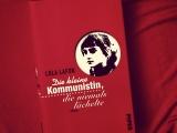 Lola Lafon – Die kleine Kommunistin, die niemalslächelte
