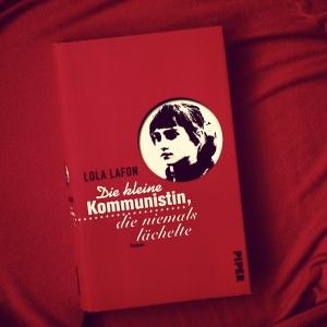 Lola Lafon - Die kleine Kommunistin, die niemals lächelte