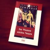 Erich Maria Remarque – Im Westen nichtsNeues