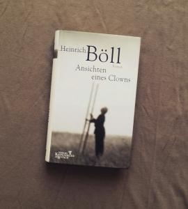 Heinrich Böll - Ansichten eines Clowns