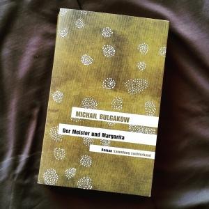 Michail Bulgakow - Der Meister und Margarita
