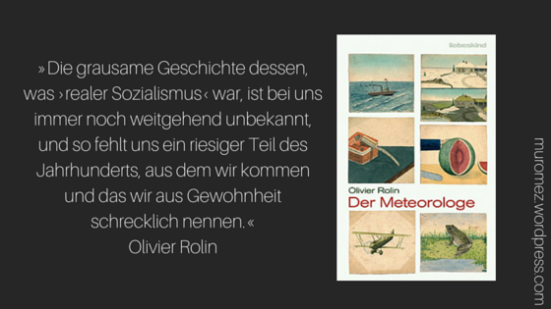 Olivier Rolin - Der Meteorologe Auszug