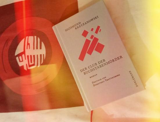 Sigismund Krzyżanowski - Der Club der Buchstabenmörder