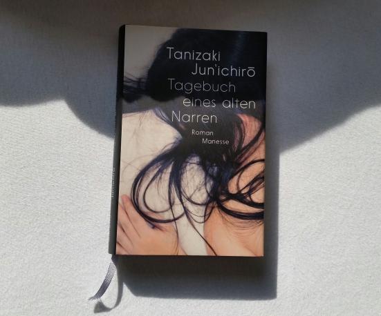 Jun'ichiro Tanizaki - Tagebuch eines alten Narren