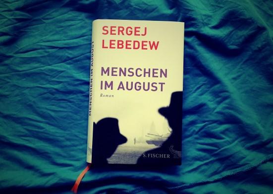 Sergej Lebedew - Menschen im August