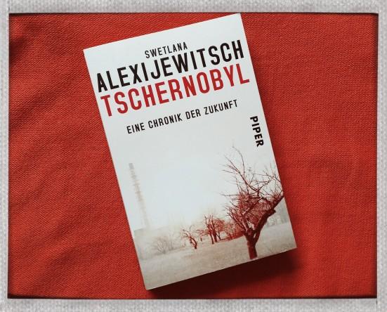 Swetlana Alexijewitsch - Tschernobyl