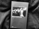 Tomasz Różycki –Bestiarium