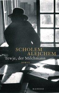 Scholem Alejchem -Tewje, der Milchmann