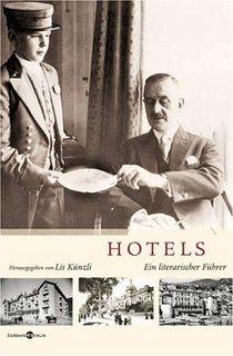 Lis Künzli (Hrsg.) – Hotels – Ein literarischer Führer